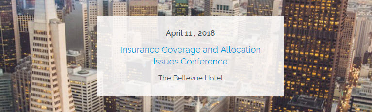 Perrin Insurance Coverage and Allocation Issues Conference
