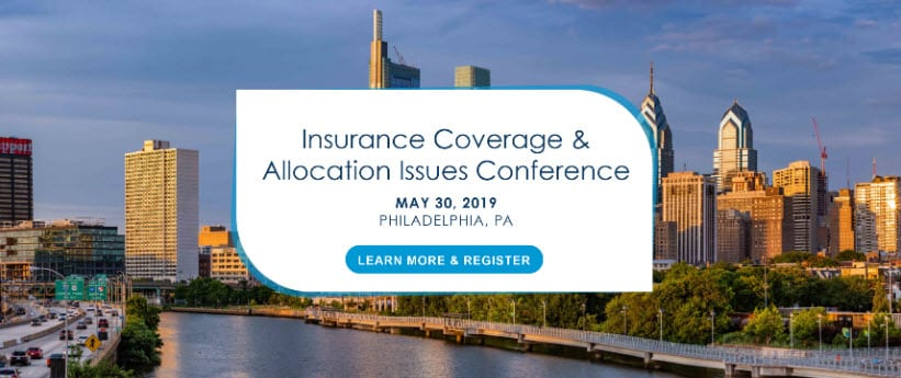 Perrin Conferences Insurance Coverage & Allocation Issues Conference