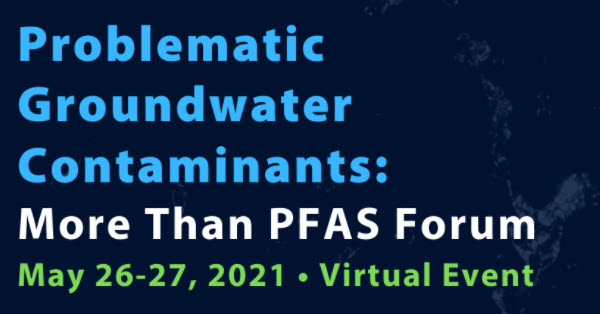 Problematic Groundwater Contaminants: More Than PFAS Forum